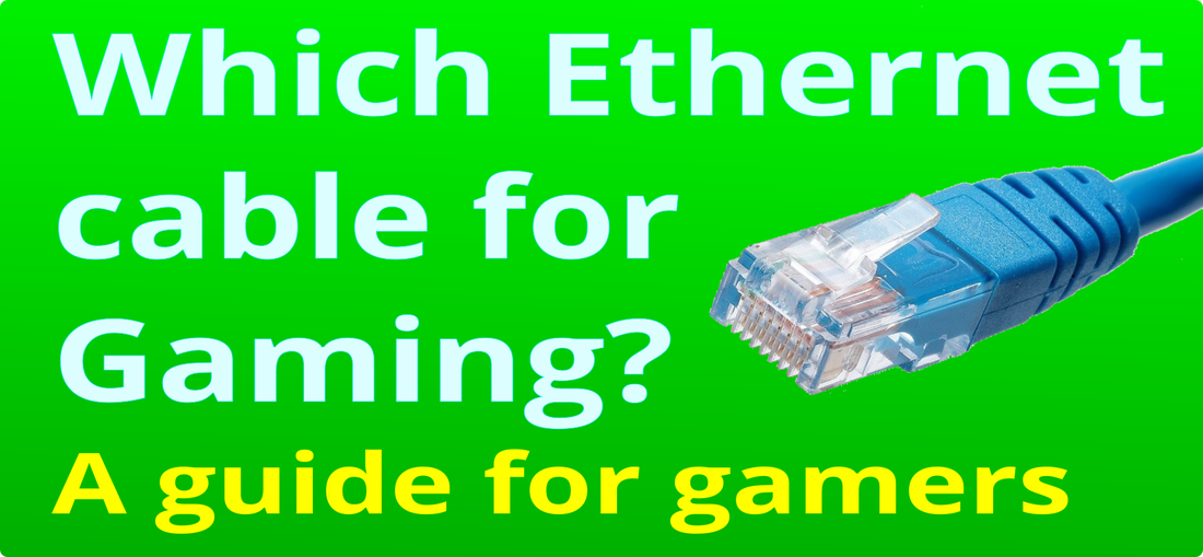 Which Ethernet cable for gaming - Home Network Solutions Berkshire